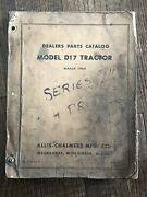 Allis Chalmers Dealers Parts Catalog Model D17 Tractor Book 1964 - 410 Pages