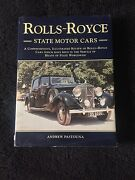 Rolls-royce State Motor Cars 1995 Andrew Pastouna Hc And Dust Jacket 1st Edition