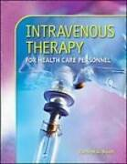 Intravenous Therapy For Health Care Personnel - Paperback - Good