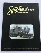 Spectrum 1999 By Bachmann Model Train Color Catalog, New Book / Best Offer