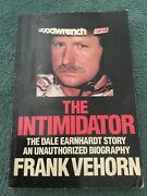 The Intimidator The Dale Earnhardt Story An Unauthorized Bio By Frank Vehorn