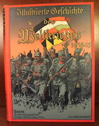 Illustrated History Of The World War 1914-1915 In German Newspapers Wwi History