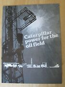 1983 Advertising Brochure Caterpillar Engines , Power For The Oil Field