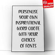 Create Your Own Inspirational Quote Poster Decor Print   A5 A4 A3 A2 A1  