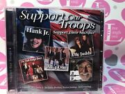 Support Our Troops Cd Support Their Sacrifice H.williams Jr.w.nelsonjuddsoak
