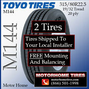 315 80 22.5 Toyo Motor Home Tires Includes Shipping And Free Installation 2 Tires