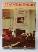 Kauffman, H J. The American Fireplace Chimneys Mantelpieces Fireplaces Access...