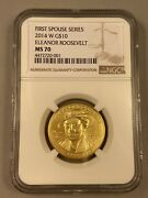 2014 W Eleanor Roosevelt - First Spouse - 1/2 Oz Gold Ngc Ms70 10 Uncirculated