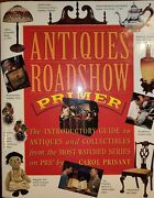 Antiques Roadshow Primer The Introductory Guide To Antiques And Collectibles …