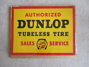 Authorized Dunlop Tubeless Tire Sign 1950-1969 Tin Collectible Petro Gasoline