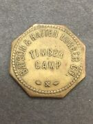 Batson And Hatten Lumber Co Timber Camp Good For 25andcent In Mdse. Lyman Mississippi