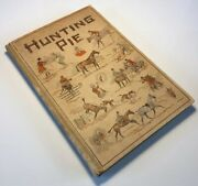 Hunting Pie The Whole Art And Craft Of Foxhunting Frederick Watson Signed 1st