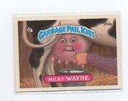 Milky Wayne Garbage Pail Kids Card 252 A  Next Day Ship After Payment