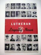 Fall 1944 Magazine Lutheran Loyalty News Lots Of Names Of Military Chaplins