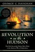 Revolution On The Hudson New York City And The Hudson River Valley In Th - Good