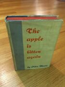 The Apple Is Bitten Again By Olive Moore Constance Edith Vaughan 1st Edition