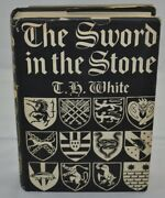 T.h. White - The Sword In The Stone - First Edition First Printing - 1938