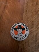 Hopalong Cassidy In The Daily News 2 Vintage Celluloid Pinback Button