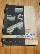 1963-1964 Catalogue Manual Geniune Ford Body Collision Parts American Cars Nice