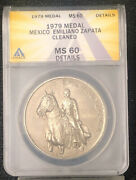 1979 Medal Mexico Emiliano Zapata Cleaned Ms60 Details Anacs Nh