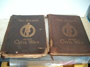 Antique The Soldier In Our Civil War Vol.1 And Vol.2 Dated 1890