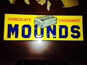 Old 1900's Mounds Candy Bar Sign..see My Other Porcelain Neon Cadillac ,ford