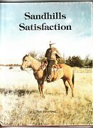 Sandhill Satisfaction By Bob Moreland, Located In Nebraska, Signed By Author