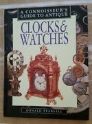 Antique Clocks And Watches A Connoisseurand039s Guide