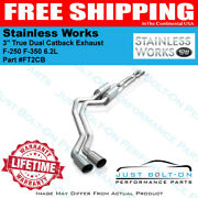 Stainless Works 3 True Dual Catback Exhaust 2011-2016 F-250 F-350 6.2l - Ft2cb