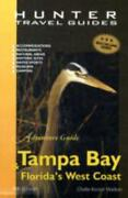 Adventure Guide Tampa Bay Andamp Floridaandaposs West Coast [adventure Guide To Ta