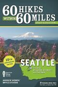 60 Hikes Within 60 Miles Seattl
