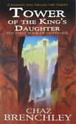 Tower Of The Kings Daughter [outremer Series, 1]