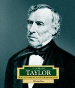 Encyclopedia Of Presidents Ser. Zachary Taylor Americaand039s 12th President By...