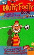 Nutty Footy Book By Martin Chatterton 1995 Uk- A Format Paperback
