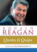 Ronald Reagan Quotes And Quips By David Stanford Burr And Wellfleet Press...