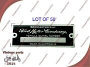 50x Ford Motor Company - Australia - Data Plate Serial Number Id Tag Hot Rod Rat