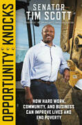 Opportunity Knocks How Hard Work, Community, And Business Can Impro - Very Good