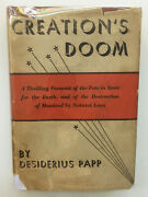Creation's Doom. Desiderius Papp. 1934 1st Us Ed. Doomsday Prophecy End Of World