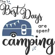 Best Days Are Spent Camping Rv Vintage Camper - Vinyl Decal Free Shipping 2034