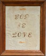 Antique Old 19th Century God Is Love Handmade Bible Verse Embroidery John 48