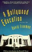 A Hollywood Education Tales Of Movie Dreams And Easy Money - Paperback - Good