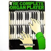 The Complete Organ Player - Left Hand And Toe Supplement - Book 1 By Kenneth Baker
