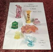 Coudersport Glass 1900-1904 By Paul Heimel 1999 Price Guide