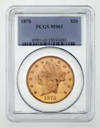 1878 20 Gold Liberty Type 3 Double Eagle Graded By Pcgs As Ms61