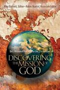 Discovering The Mission Of God Best Missional Practices For The 21st...