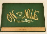 1874 On The Nile-45 Plates By Augustus Hoppin-cover Tattered-plates Pristine