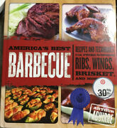 Americas Best Barbecue Recipes Techniques For Prize-winning Ribs Wings Hc Book