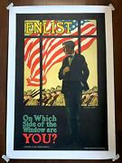 Enlist - Which Side Of The Window 1917 25.75 X 38.5 Wwi Advertising Post...
