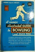A Handy Illustrated Guide To Bowling And Duck Pins...1949 Hardcover Excellent