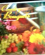 Country Bouquets--2006-collectible Wall Calendar-12 Great Photos-new, Sealed